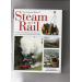 The illustrated book of steam and rail Colin Garratt and Max Wade-Matthews HH 2001 Smussbind Pen O2